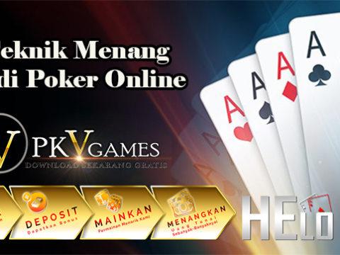 Teknik Menang Judi Poker Online Yang Mudah